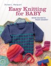 Easy Knitting for Baby: More Favorites from Grammy - Doreen L. Marquart