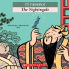 El Ruisenor / The Nightingale (Bilingual Tales) - Scholastic Inc.