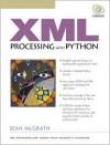 XML Processing with Python [With CDROM] - Sean McGrath