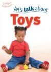 Let's Talk about Toys. Keri Finlayson - Finlayson, Sally Featherstone