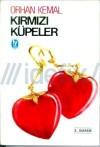 Kırmızı Küpeler - Orhan Kemal
