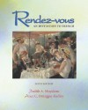 Rendez-Vous Student Edition + Listening Comprehension Audiocassette - Judith A. Muyskens, Alice C. Omaggio Hadley