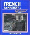 French for Mastery 1 - Jean-Paul Valette