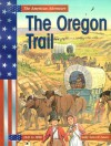 The Oregon Trail - Sally Senzell Isaacs