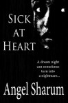 Sick at Heart - Angel Sharum, Pamela Gifford