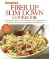 Prevention Fiber Up Slim Down Cookbook: A Four-Week Plan to Cut Cravings and Lose Weight - Prevention Magazine