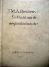De klacht van de schoolmeester - J.M.A. Biesheuvel
