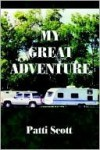My Great Adventure - Patricia Scott