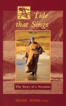 A Tide That Sings: The Story Of A Vocation - Agnes Soli