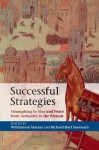 Successful Strategies: Triumphing in War and Peace from Antiquity to the Present - Williamson Murray, Richard Sinnreich