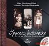 Opowieści białostockie + 2 CD - Jolanta Szczygieł-Rogowska, Gordiejew-Pobot Olga, Gordiejew-Pobot Olga