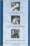 Japanese Childrearing: Two Generations of Scholarship - David W. Shwalb, Barbara Schwalb, David W. Shwalb