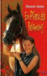 Ein Pferd als Belohnung - Eleanor Jones, Wolfgang Kaul