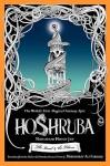 Hoshruba: The Land and the Tilism - Muhammad Husain Jah, Musharraf Ali Farooqi