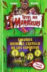 Saludos desde el castillo de los espíritus (Todos mis monstruos, #6) - Thomas Brezina, Bernhard Forth