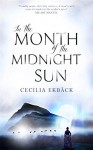 In the Month of the Midnight Sun - Cecilia Ekbäck