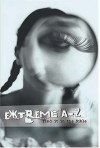 Extreme A To Z Find It In The Bible Extreme For Jesus Series - Ken Anderson