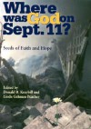Where Was God on September 11?: Seeds of Faith and Hope - Donald B. Kraybill