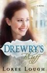 Drewry's Bluff - Loree Lough