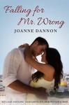 Falling for Mr Wrong - Joanne Dannon