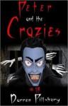 Peter and the Crazies - Darren Pillsbury