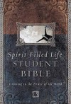 Spirit-filled Life Bible For Students Growing In The Power Of The Word - Jack W. Hayford