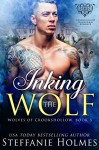Inking the Wolf: A wolf shifter paranormal romance (Wolves of Crookshollow Book 3) - Steffanie Holmes