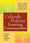 Culturally Proficient Learning Communities: Confronting Inequities Through Collaborative Curiosity - Delores B. Lindsey, Randall B. Lindsey, Linda D. Jungwirth, Jarvis V.N.C. Pahl