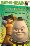 A Good Kitty and a Bad Egg (Puss in Boots Movie) - Brigette Barrager