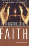 The Thoughtful Guide to Faith - Tony Windross