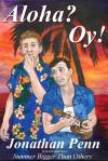 Aloha? Oy! - Jonathan Penn