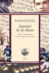 Appunti di un tifoso - Frederick Exley, Maria Baiocchi