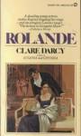 Rolande - Clare Darcy
