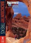 Backcountry Treks (Discovery Travel Adventures) - Judith Dunham, John Gattuso