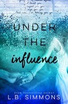 Under the Influence - Jennifer Roberts-Hall