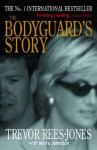 The Bodyguard's Story: Diana, the Crash and the Sole Survivor - Trevor Rees-Jones, Moira Johnston