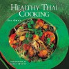 Healthy Thai Cooking - Sri Owen, James Murphy