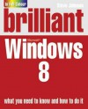Brilliant Windows 8 - Steve Johnson