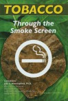 Tobacco: Through the Smokescreen - Zachary Chastain