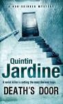 Death's Door (Bob Skinner Mysteries) by Jardine, Quintin(May 28, 2008) Paperback - Quintin Jardine