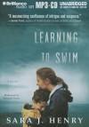Learning to Swim - Sara J Henry