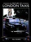 Century of London Taxis - Bill Munro