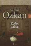 Rožės balsas - Serdar Özkan, Ema Bernotaitė