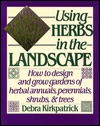 Using Herbs in the Landscape - Debra Kirkpatrick