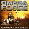 Soldiers of Fortune - Joshua Dalzelle, Paul Heitsch, Audible Studios