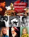 Canadian Pop Music Encyclopedia - Volume 1 (A thru K) - Mr. Jaimie Robert Vernon