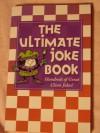 The Ultimate Joke Book: 100s Of Great Clean Jokes - Daniel E. Harmon