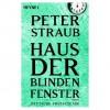 Haus der blinden Fenster - Peter Straub