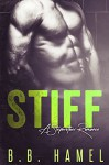 Stiff: A Stepbrother Romance (Includes bonus novel Cocked!) - B. B. Hamel