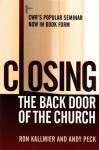 Closing The Back Door Of The Church - Ron Kallmier, Andy Peck